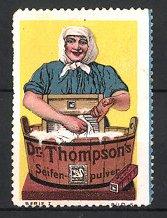 Reklamemarke Dr. Thompsons Seifenpulver, Hausfrau wäscht mit Waschzuber