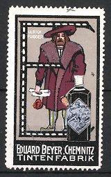 Reklamemarke Chemnitz, Beyer's Tinte, Tintenfabrik Eduard Beyer, Ulrich Fugger