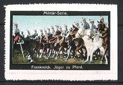 Reklamemarke Militär Frankreich, Kavallerie, Jäger zu Pferd, Chasseurs á cheval