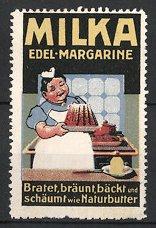 Reklamemarke Milka Edel-Margarine, Hausfrau hat Kuchen gebacken