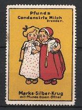 Reklamemarke Dresden, Pfunds Condensirte Milch, niedliche Mädchen naschen Milch