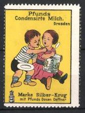 Reklamemarke Dresden, Pfunds Condensirte Milch, Marke Silber-Krug, Kinder naschen Milch
