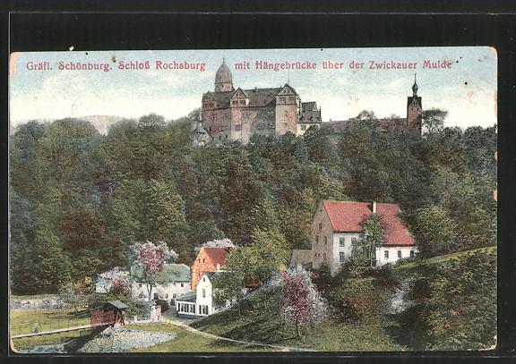 AK Rochsburg, Ortsansicht mit Gräfl. Schönburg Schloss Rochsburg und Hängebrücke über der Zwickauer Mulde