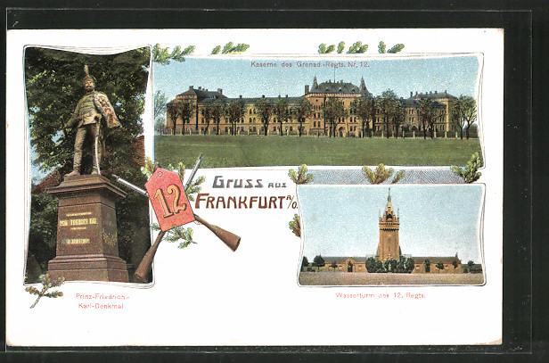 AK Frankfurt, Kaserne des Grenad.-Regts. Nr. 12, Wasserturm des 12. Regts., Prinz Friedrich-Karl-Denkmal