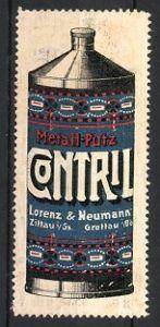Reklamemarke Zittau, Contril Metall-Putz, Lorenz & Neumann, Flasche Metall-Putz