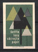 Reklamemarke Setrte lesy Sbirejte papir, Aufruf zum Papier sammeln, Bäume