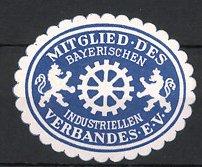 Reklamemarke Mitglied Des Bayerischen Industriellen Verbandes e.V., Zahnrad flankiert von Löwen