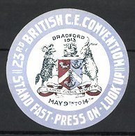 Reklamemarke Bradford, 23rd British C.E. Convention 1913, Stand Fast-Press on-Look Up, Wappen
