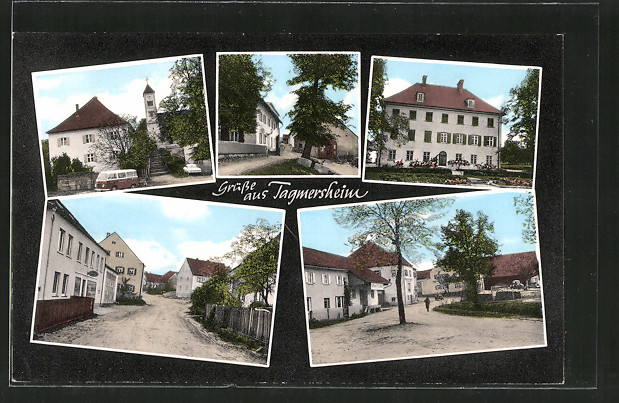 AK Tagmersheim, versch. Ortsansichten