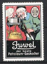 Reklamemarke Juwel Petroleum Gaskocher, Mann mit Pfeife benutzt Gaskocher