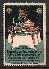 Reklamemarke Regensburg, Gastwirtsgewerbe, Fach - und Kochkunst-Ausstellung 1912, Mann vor Tisch mit Speisen