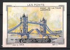 Reklamemarke Caillers Chocolat Au Lait, Les Ponts, Pont De La Tour Londres, Towerbridge in London