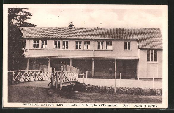 AK Breteuil-sur-Iton, colonie scolaire et le pont