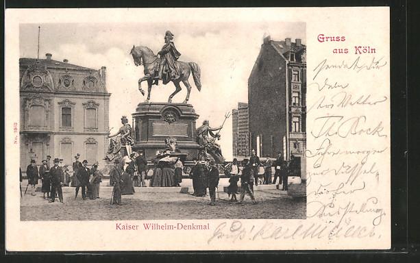 AK Köln-Neustadt, Kaiser Wilhelm Denkmal am Kaiser Wilhelm Ring