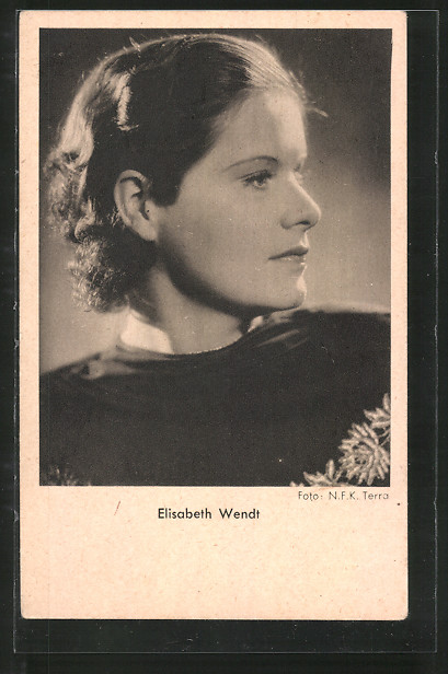 AK Profilportrait der Schauspielerin Elisabeth Wendt