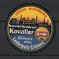 Reklamemarke Kavalier Lederputz-Cremes, Union Augsburg, Fabrikgebäude & Dose Schuhputz
