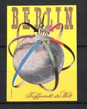 Reklamemarke Berlin, Treffpunkt der Welt, Brandenburger Tor & Funkturm auf Globus