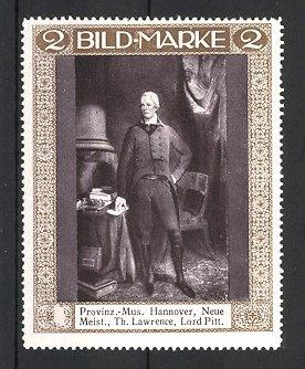 Künstler-Reklamemarke Th. Lawrence, Hannover, Provinzial-Museum, Portrait Lord Pitt