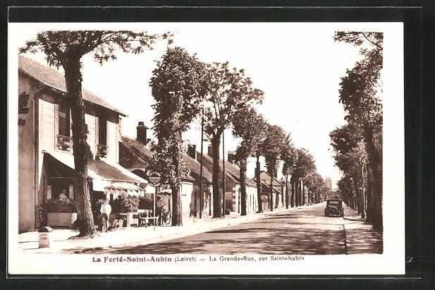 AK La Ferté-Saint-Aubin, La Grande-Rue sur Saint-Aubin, cafe