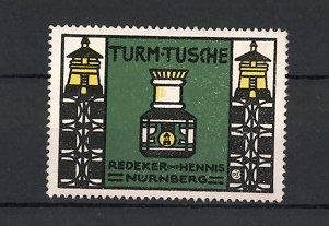 Reklamemarke Nürnberg, Turm-Tusche Redeker & Hennis, Tusche von Leuchttürmen flankiert