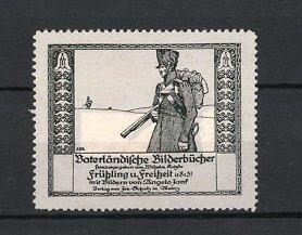 Künstler-Reklamemarke Angelo Jank, Vaterländische Bilderbücher, Befreiungskriege Soldat mit Gewehr auf Patrouille