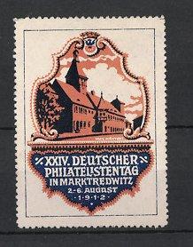 Künstler-Reklamemarke Max Märtens, Marktredwitz, XXIV. Deutscher Philatelistentag 1912, Rathaus