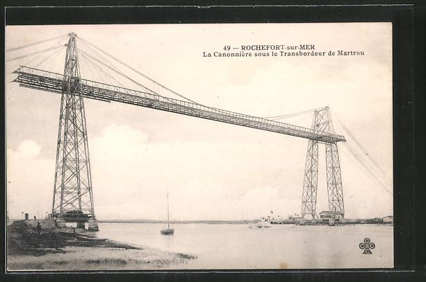 AK Rochefort-sur-Mer, Schwebefähre, la Cannonière sous le Transbordeur de Martrou
