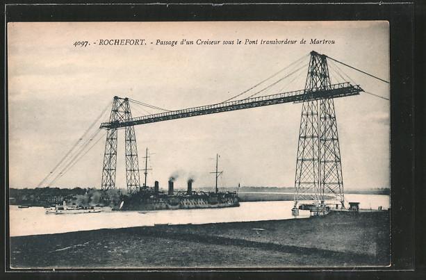 AK Rochefort, Passage d'un Croiseur sous le Pont transbordeur de Martrou, Schwebefähre
