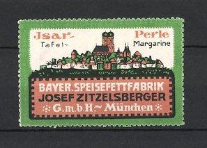Reklamemarke München, Isar-Perle Tafel-Margarine, Josef Zitzelsberger GmbH, Stadtansicht mit Frauenkirche