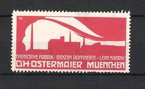 Reklamemarke München, D.H. Ostermaier Leim Fabrik, Benzin-Raffinerie, chemische Fabrik, Fabrik-Silhouette, rot-weiss