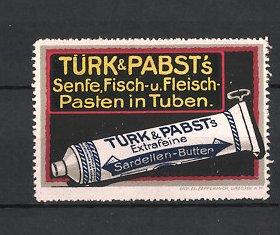Reklamemarke Türk & Pabst's Delikatessen, Tube Sardellen-Butter