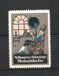 Reklamemarke Velhagen & Klasings Monatshefte, Edelmann im Sessel sitzend liest Zeitschrift, Globus