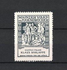 Reklamemarke Mainz, Mainzer Volks - & Jugendbücher, Verlag Jos. Scholz, Klaus Bärlappe von Gustav Falke