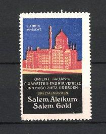 Reklamemarke Dresden, Salem Aleikum & Salem Gold Zigaretten, Orient Tabak & Zigarettenfabrik Yenidze Hugo Zietz, Fabrik