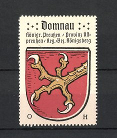 Reklamemarke Domnau, Wappen, Königreich Preussen, Provinz Ostpreussen, Regierungs-Bezirk Königsberg