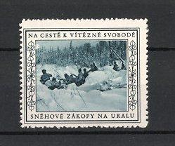 Reklamemarke Na Ceste K Vitezne Svobode, Snehove Zakopy Na Uralu, Tschechische Legion in Stellung am Ural