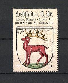 Reklamemarke Liebstadt, Wappen, Königreich Preussen, Provinz Ostpreussen, Regierungs-Bezirk Königsberg