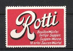 Reklamemarke Rotti Bouillon Würfel, fertige Suppen, Suppen-Würze & 10erlei Saucen-Würfel, rot