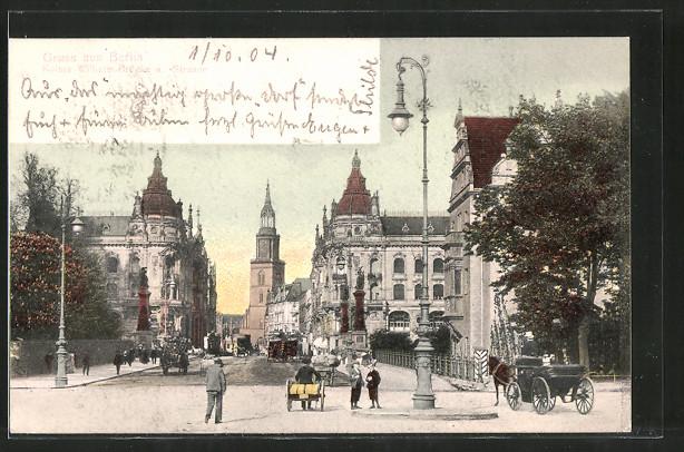 AK Berlin, Kaiser Wilhelm-Brücke u. Kaiser Wilhelm-Strasse, Pferdekutsche
