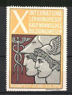 Reklamemarke Budapest, X. Internationaler Kongress für kaufmännisches Bildungswesen 1913, Hermes mit Stab