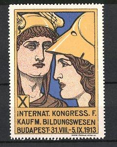 Reklamemarke Budapest, X. Internationaler Kongress für kaufmännisches Bildungswesen 1913, Göttin mit Helm