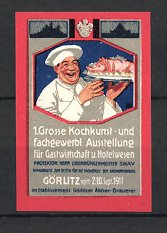 Reklamemarke Görlitz, 1. grosse Kochkunst-und fachgewerbliche Ausstellung 1911, Koch mit Braten