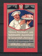 Reklamemarke Görlitz, 1. Grosse Kochkunst-und fachgewerbliche Ausstellung 1911, Koch mit Braten auf Servierplatte