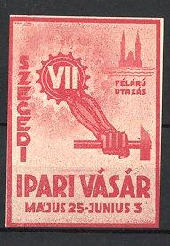 Reklamemarke Szeged, VII. Szegedi Ipari Vásár, Hand hält Hammer