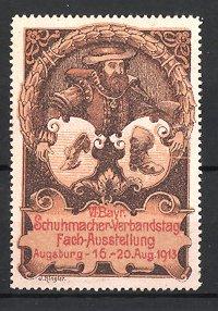 Reklamemarke Augsburg, VI. bayerische Schuhmacher-Verbandstag-Fach-Ausstellung 1913, Schuhmacher m. Wappen