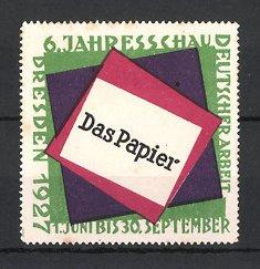 Reklamemarke Dresden, 6. Jahresschau Deutscher Arbeit 1927 Das Papier, Messelogo