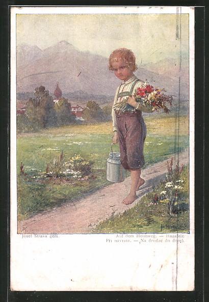 Künstler-AK Josef Straka: Auf dem Heimweg, Knabe mit Blumen und Milch