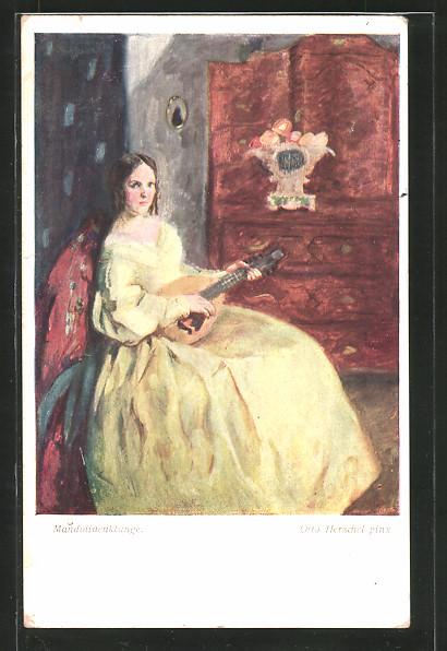 Künstler-AK Otto Herschel: Mandolinenklänge, bezaubernde Musikerin