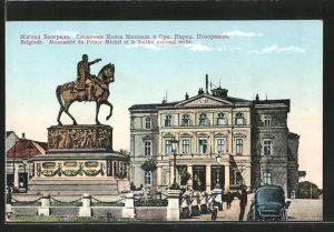 AK Belgrade, monument du Prince Michel et le théâtre nationale serbe