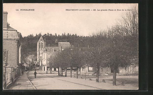 AK Beaumont-le-Roger, La grande Place et Rue de la Gare